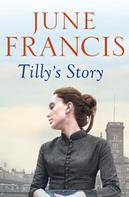 June Francis: Tilly's Story