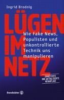 Ingrid Brodnig: Lügen im Netz. Aktualisierte Neuauflage ★★★
