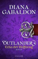 Diana Gabaldon: Outlander - Echo der Hoffnung ★★★★★