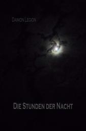 Die Stunden der Nacht