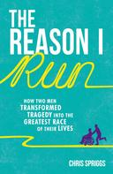 Chris Spriggs: The Reason I Run