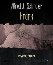 Krank - Psychothriller
