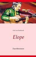 Udo Lutz Burkhardt: Elope