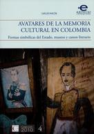 Carlos Rinón: Avatares de la memoria cultural en Colombia