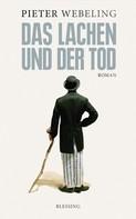 Pieter Webeling: Das Lachen und der Tod ★★★★★