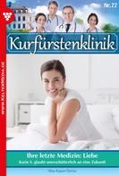 Nina Kayser-Darius: Kurfürstenklinik 77 – Arztroman