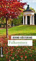 Bernd Köstering: Falkensturz ★★★★