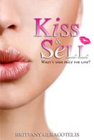 Brittany Geragotelis: Kiss & Sell ★★★