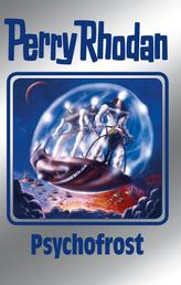 "Perry Rhodan 147: Psychofrost (Silberband) - 5. Band des Zyklus ""Chronofossilien"""