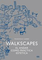 Francesco Careri: Walkscapes