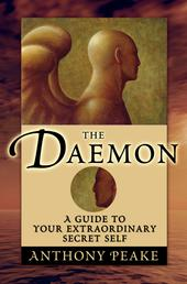 The Daemon - A Guide to Your Extraordinary Secret Self