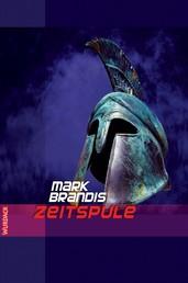 Mark Brandis - Zeitspule - Weltraumpartisanen