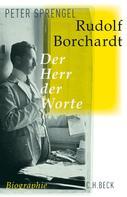 Peter Sprengel: Rudolf Borchardt
