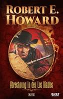 Robert E. Howard: Abrechnung in den Los Diablos