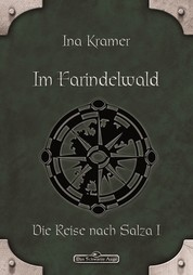 DSA 16: Im Farindelwald - Das Schwarze Auge Roman Nr. 16