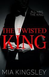The Twisted King - The Twisted Kingdom 2