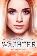 Jessica Stephens: Wächter - Triff deine Wahl! ★★★★★