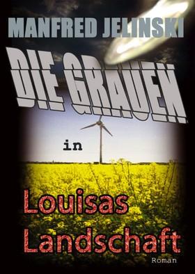 Die Grauen in Louisas Landschaft