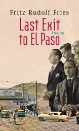 Last Exit to El Paso - Roman