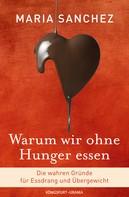 Maria Sanchez: Warum wir ohne Hunger essen ★★★★