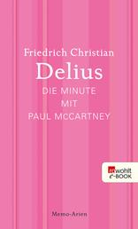 Die Minute mit Paul McCartney - Memo-Arien