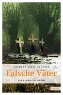 Hermann J Schüren: Falsche Väter ★★★★