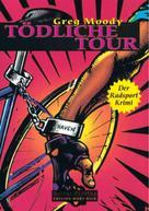 Greg Moody: Tödliche Tour ★★★★★