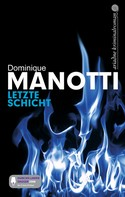 Dominique Manotti: Letzte Schicht ★★★