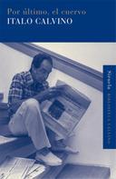 Italo Calvino: Por último, el cuervo
