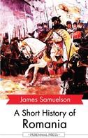 James Samuelson: A Short History of Romania