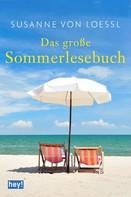 Susanne von Loessl: Das große Sommerlesebuch ★★★★