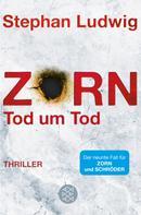 Stephan Ludwig: Zorn - Tod um Tod ★★★★★