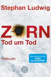 Zorn - Tod um Tod - Thriller