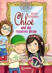 Chloé und die rosarote Brille - Band 3