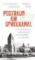 Remo Kroll: Postraub am Spreekanal ★★★