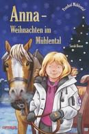 Sarah Bosse: Anna - Weihnachten im Mühlental ★★★★★