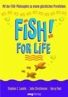 John Christensen: FISH! for Life ★★★★