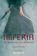 Laurin Dahlem: Imperia - Im Schatten des Drachen ★★★