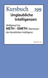 METH – EMETH - Abenteuer der künstlichen Intelligenz