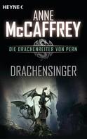 Anne McCaffrey: Drachensinger ★★★★★