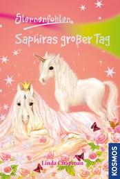 Sternenfohlen, 4, Saphiras großer Tag