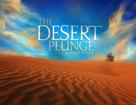 Philip Shane: The Desert Plunge