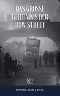Israel Zangwill: Das große Geheimnis der Bow Street ★★★