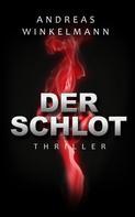 Andreas Winkelmann: Der Schlot ★★★★★