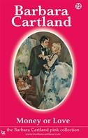 Barbara Cartland: Money or Love