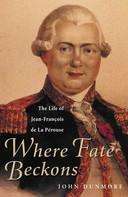 John Dunmore: Where Fate Beckons