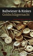 Petra Rinkes: Goldschlägernacht (eBook) ★★★★