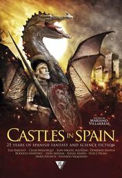 Castles in Spain - 25 Years of Spanish Fantasy and Science Fiction