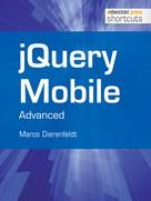 Marco Dierenfeldt: jQuery Mobile - Advanced ★★★