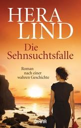 Die Sehnsuchtsfalle - Roman nach einer wahren Geschichte (8)